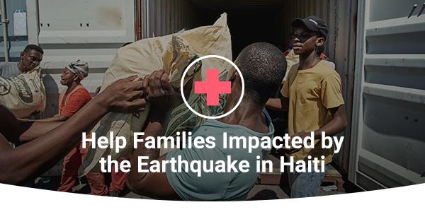 Provide immediate  relief to families in Haiti.